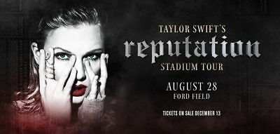 **BEST DEAL** Taylor Swift Reputation Tour 3 Tickets Ford Field