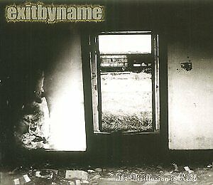 Exitbyname - The Disillusion Is Real [CD]