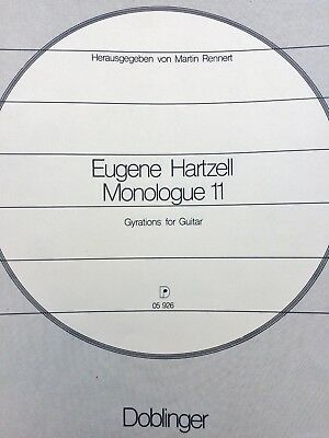 Eugene Hartzell - Monologue 11 - Gyrations for Guitar
