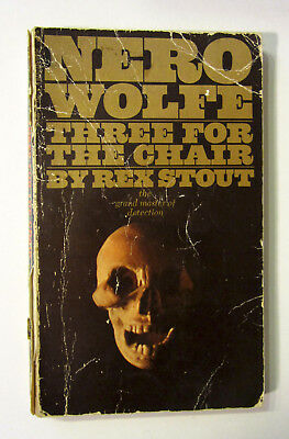 REX STOUT Three for the Chair (19718 Bantam Paperback) Nero Wolfe Mystery #28