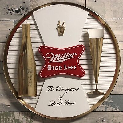VINTAGE 1960s MILLER HIGH LIFE THE CHAMPAGNE OF BEERS WALL SIGN