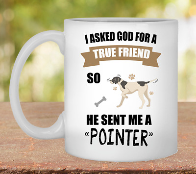 Pointer Mug, Pointer Coffee Cup, Pointer Mom, Pointer Dad, Pointer Gifts