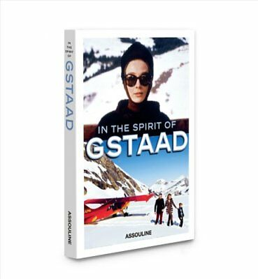 In the Spirit of Gstaad 9781614284741 (Hardback, 2016)