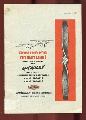 0WNERS MANUAL McCAULEY MET-L-MATIC CONSTANT SPEED PROPELLERS 2D36C14 & 2D36C28