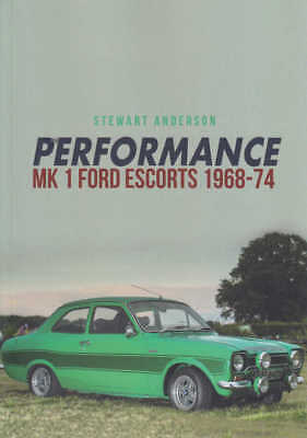 Performance Mk 1 Ford Escorts 1968-74 (Amberley Series)