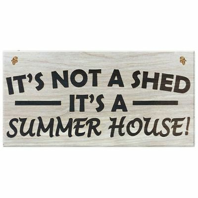 It's Not A Shed, It's A Summer House Novelty Garden Sign Wooden Plaque Gift C WR