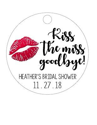 "Favor tags, Wedding, bridal shower, bachelorette party. ""Kiss the Miss Goodbye!"""