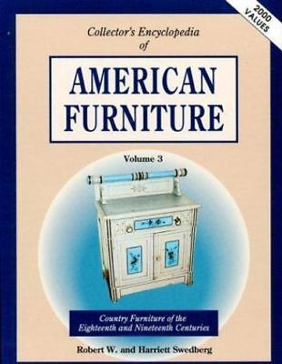Collector's Encyclopedia of American Furniture: The Dark Woods of the-ExLibrary