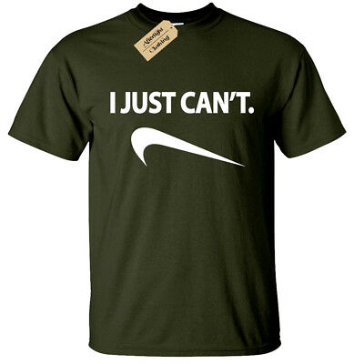 I Just Can't Mens Funny T Shirt S-5XL joke lazy novelty humor gift slogan