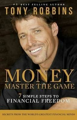 New Money: Master the Game: 7 Simple Steps to Financial Freedom By Tony Robbins
