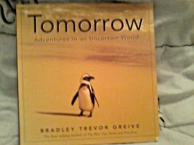 TOMORROW  Bradley Trevor Greive - Animal pictures & quotations Gift Book