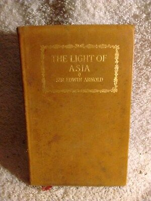 The Light of Asia or The Great Renunciation by Sir Edwin Arnold, Leather, Boston