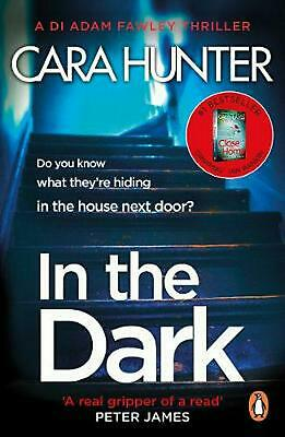 In The Dark: the #1 bestselling thriller from the author of the Richard and Judy