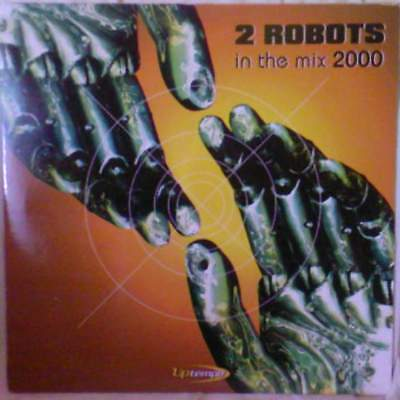 "12"": 2 Robots - In The Mix 2000 - Uptempo - UT7048MX"
