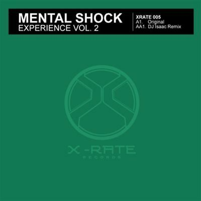 "12"": Mental Shock - Experience Vol. 2 - X-Rate Records - XRATE 005"
