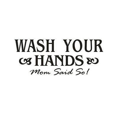 "DIY ""Wash Your Hands"" Art Wall Stickers Removable Decals Mural Home Room De O1Q6"