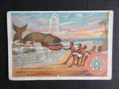 "1890 Danville Pa. MERRICK THREAD ""Blacks with Moby Dick"" Non-Sport Trade Card"