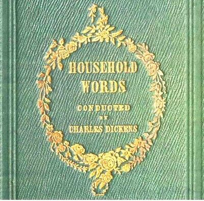 CHARLES DICKENS,Household Words 19 Volumes + All The Year Round 55 Volumes.