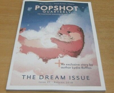 Popshot The Illustrated Magazine of New Writing #21 Autumn 2018 The Dream Issue