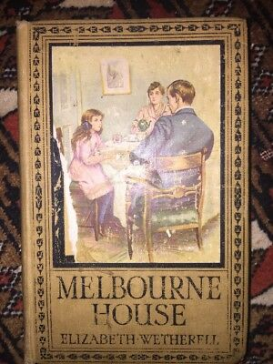Antique copy Melbourne House by Elizabeth Wetherell Circa 1920's solid copy