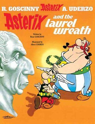 Asterix: Asterix and the Laurel Wreath Album 18 by Rene Goscinny 9780752866376