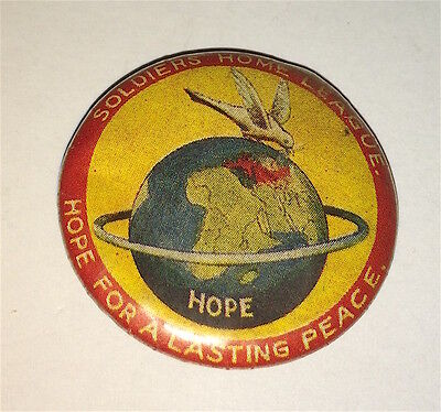 Rare Antique Australian WWI Soldiers Home League, Hope For Lasting Peace Pinback
