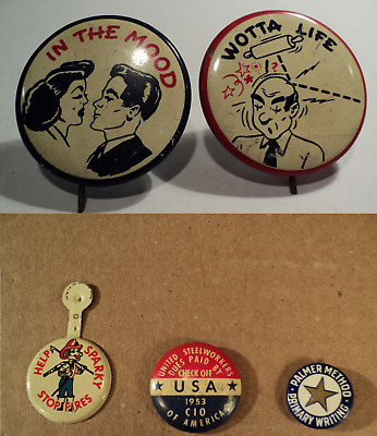 5 Old Pins In The Mood,Wotta Life, Palmer Method, Sparky Fire, 1953 Steelworkers
