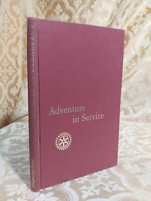 1963 Adventure In Service Rotary International Decorated Antique Book