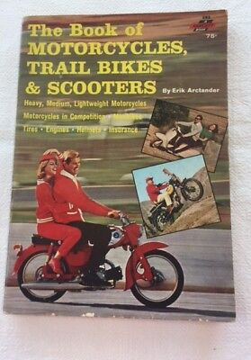 1965 The Book of Motorcycles, Trail Bikes & Scooters by Arctander