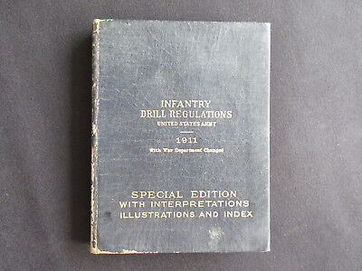 1911 United States Army Infantry Drill Regulations War Dept. Hardback Booklet