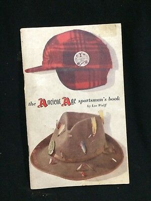 Ancient Age Bourbon Whiskey Sportsman's Book~Lee Wulff RARE Advertising Fishing