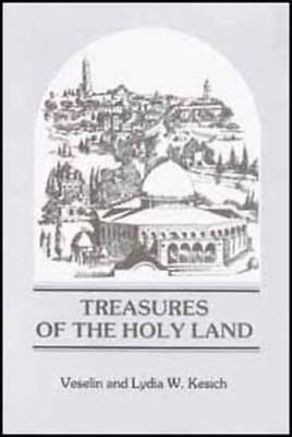 Treasures of the Holy Land: A Visit to the Places of Christian Origins