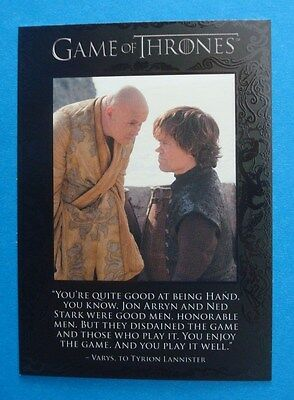 2013 **GAME Of THRONES** Quotables # Q18 Season 2 Insert/Chase Card TYRION Varys