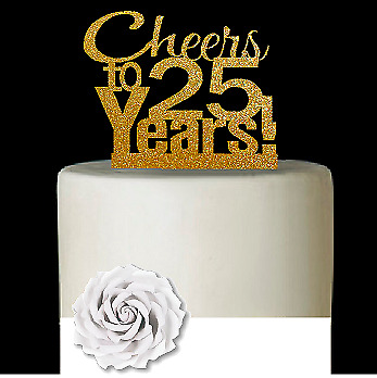 25th Birthday Anniversary Cheers Gold Glitter Cake Decoration Topper