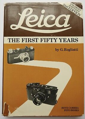 Leica Book The First Fifty Years By G Rogliatti 2nd Edition 1979