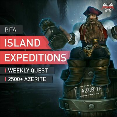 BFA Island Expeditions Weekly Quest  2500+ Azerite Boost Raid Shared Only WoW EU