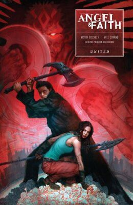 Angel And Faith: Season Ten Volume 3 by Joss Whedon 9781616557669