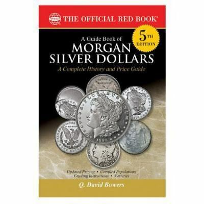 A Guide Book of Morgan Silver Dollars, 5th Edition (2016, Paperback) *NEW*