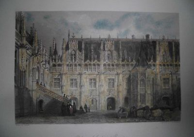 ROUEN-COLORIERTER STAHLSTICH:PALACE OF JUSTICE: W.H. CAPONE; BY T.ALLOM.Um 1850.