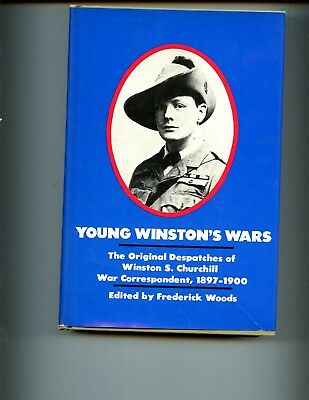 Young Winston's wars - despatches of Winston S. Churchill, 1st US HBdj VG