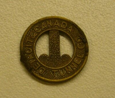 Vintage Detroit & Canada Tunnel Co Token GOOD FOR ONE FARE Windsor