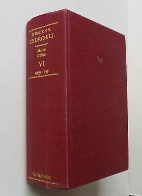 GILBERT Winston S. Churchill Vol VI Finest Hour 1939-1941