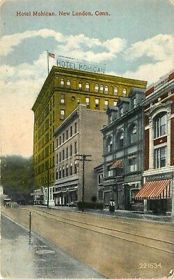Connecticut Postcard: Street View Of Hotel Mohican, New London, Conn.