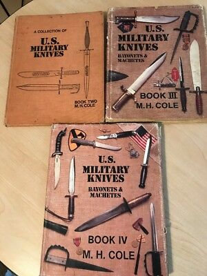 "3 Signed ""us Military Knives Bayonets & Machetes"" M.h. Cole Books 2 3 4 Rare Set"