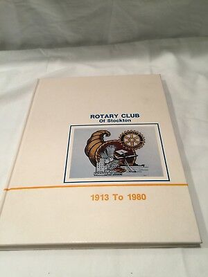 Stockton California Rotary Club Book from 1913 to 1980