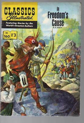 #160 In Freedom's Cause G A Henty Classics Illustrated HRN 156 British Edition