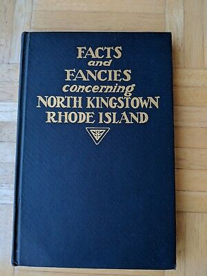 """""""Facts And Fancies Concerning North Kingstown, Rhode Island"""" Hardcover Book"""