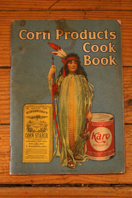 Corn Products Cookbook KINGSFORD'S Corn Starch + KARO Corn Syrup c. 1925 Recipes
