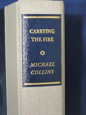 Carrying the Fire- Apollo 11 astronaut Michael Collins Adventure Library edition
