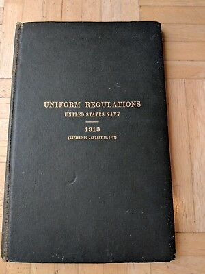 Official 1913 United States Navy Uniform Regulations Hardcover Book-Good Cond.